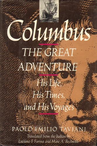 Columbus, the great adventure by Paolo Emilio Taviani