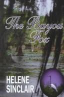 The Bayou Fox by Helene Sinclair