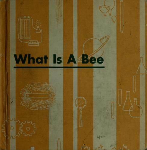 What is a bee by Charles D. Neal