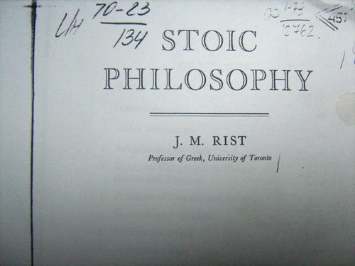 Stoic philosophy by John M. Rist
