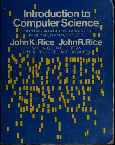 Introduction to computer science by John K. Rice