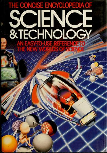 Concise encyclopedia of science and technology by John-David Yule