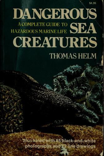Dangerous sea creatures by Thomas Helm