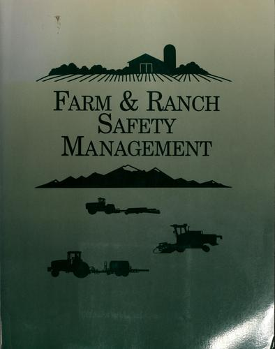 Farm & ranch safety management by Page Leroy Bellinger
