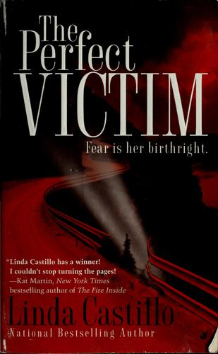 The perfect victim by Linda Castillo