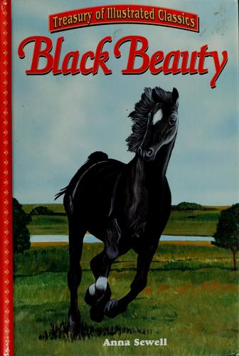 Black Beauty by by Anna Sewell ; adapted by Leigh Hope Wood ; illustrated by Richard Martin