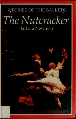 The nutcracker by Newman, Barbara