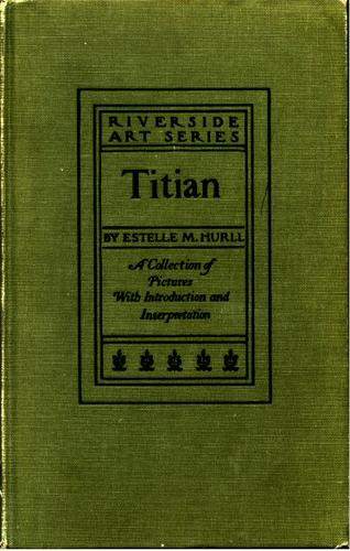 Titian by Estelle May Hurll