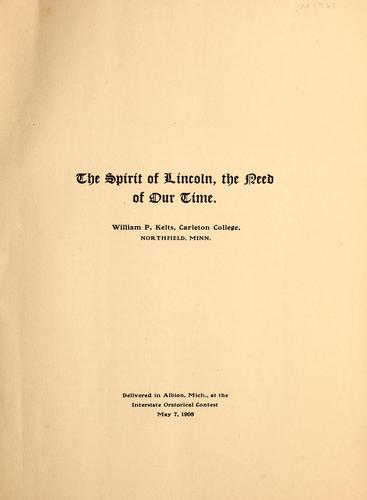 The spirit of Lincoln by William P. Kelts