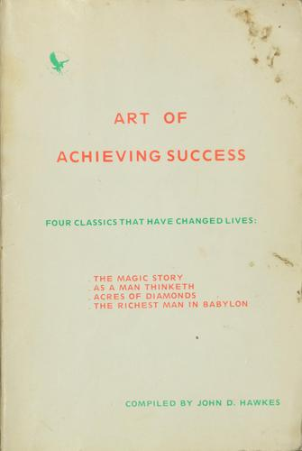 Art of Achieving Success by John D. Hawkes