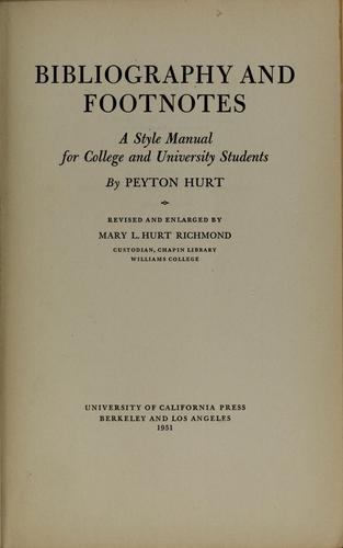 Bibliography and footnotes by Peyton Hurt