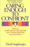 Caring enough to confront by David W. Augsburger