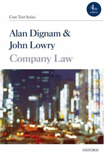 Company Law (Core Texts Series) by John Lowry, Alan Dignam