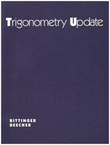 Trigonometry Update by Judith A. Beecher, Beecher
