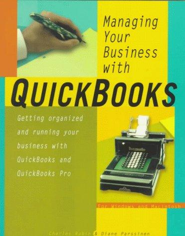 Managing your business with QuickBooks by Charles Rubin