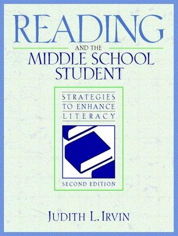 Reading and the middle school student by Judith L. Irvin