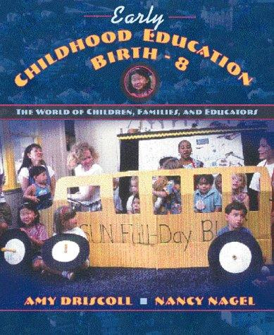 Early childhood education, birth-8
