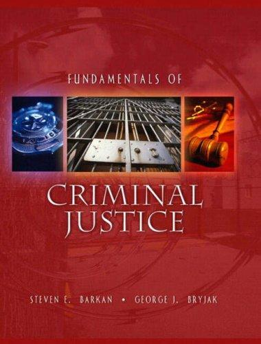 Fundamentals of Criminal Justice by Steven E. Barkan