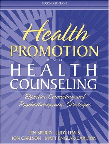 Health Promotion and Health Counseling by Jon Carlson