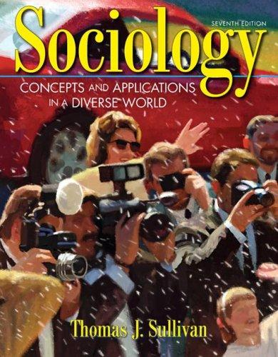Sociology by Thomas J. Sullivan