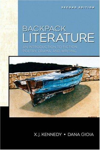 Backpack Literature (2nd Edition) (Kennedy/Gioia Literature Series) by Dana Gioia