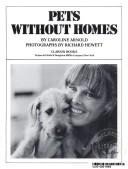 Pets without homes by Caroline Arnold