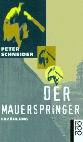 Der Mauerspringer. (German Edition)