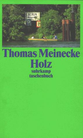 Holz by Thomas Meinecke