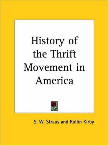 History of the Thrift Movement in America by S. W. Straus