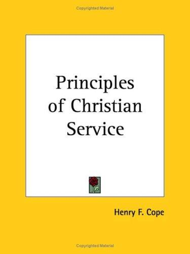 Principles of Christian Service by Henry F. Cope