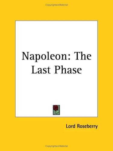 Napoleon by Lord Roseberry