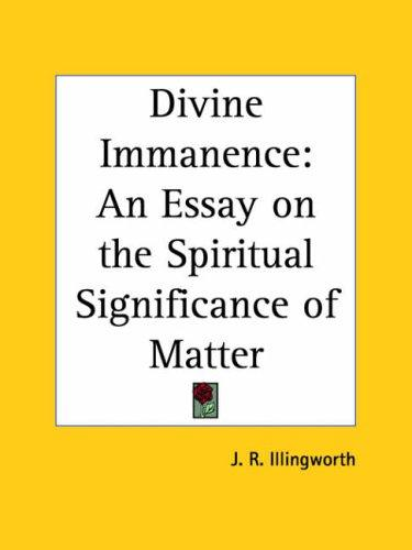 Divine Immanence by J. R. Illingworth