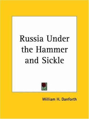 Russia Under the Hammer and Sickle
