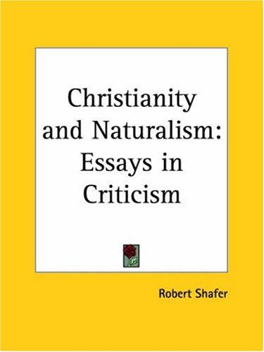 Christianity and Naturalism by Robert Shafer