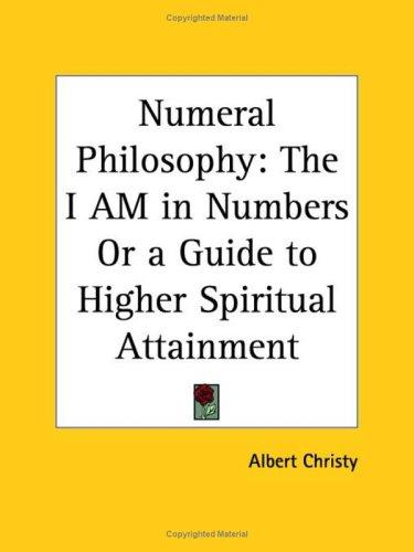 Numeral Philosophy by Albert Christy