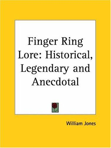Finger Ring Lore by William Jones