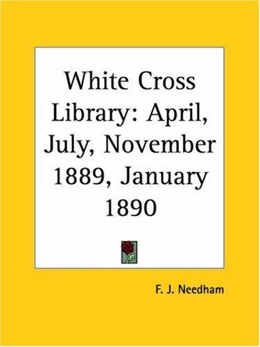 White Cross Library by F. J. Needham