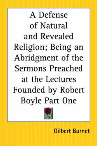 A Defense Of Natural And Revealed Religion