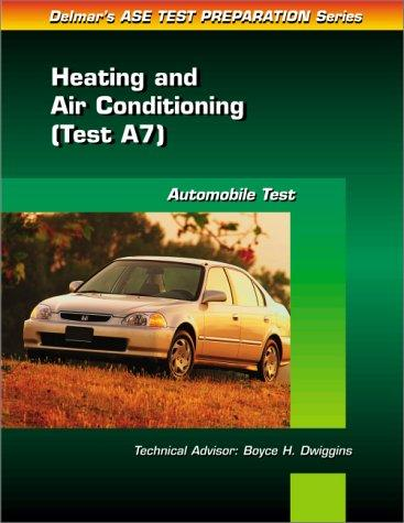 ASE Test Prep Series -- (A7) by Delmar Publishers