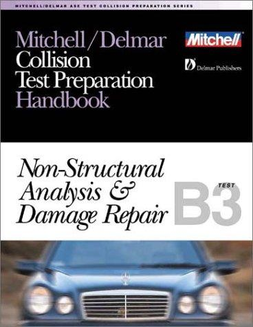 ASE Test Prep Series -- Collision Repair/Refinish (B3) by Delmar Publishers