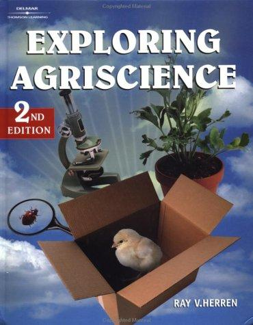 Exploring Agriscience by Dr. Ray V. Herren