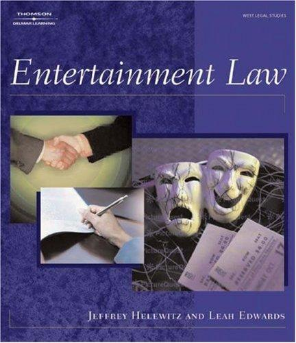 Entertainment Law (West Legal Studies) by Leah K Edwards