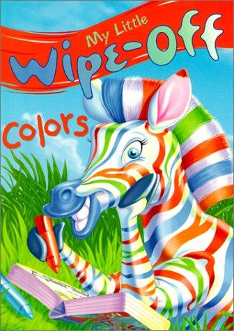 My Little Wipe-Off Colors (My Little Wipe-Off Book) by Marilyn Lapenta