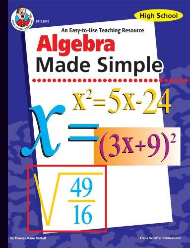 Algebra Made Simple, Grades 9 to 12 by Teresa Kane Mckell