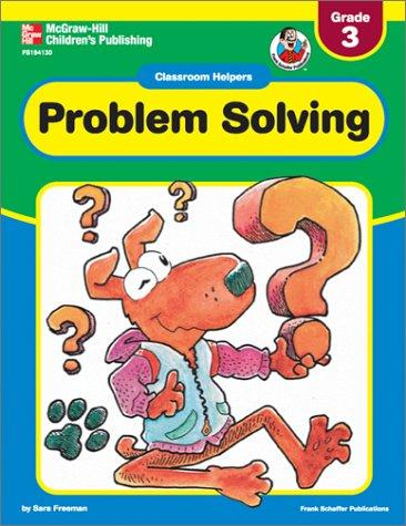 Problem Solving (Classroom Helpers) by Sara Freeman