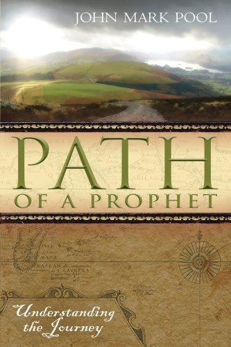 The Path of the Prophet by John Mark Pool