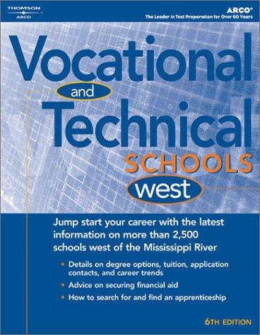Vocational & Technical Schools-West 2004 by Peterson's