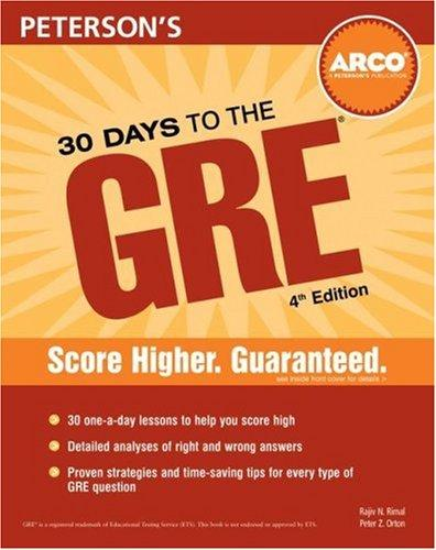 30 Days to the GRE CAT (30 Days to the Gre Cat) by Orton & Rimal