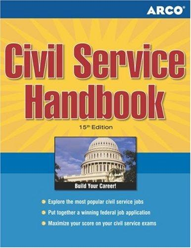 Civil Service Handbook, 15/e (Arco Civil Service Test Tutor) by McKay, Arco Publishing
