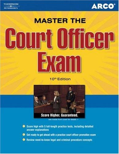 Master Court Officer Exam, 10th edition by Steinberg & Goffen